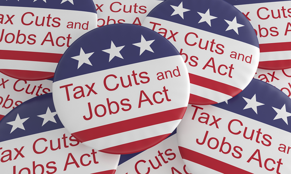 Tax Cuts and Jobs Act of 2017: What You Need to Know